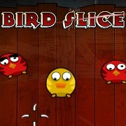Play Bird Slice