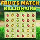 Play Fruits Match Billionaire